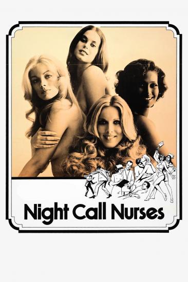 Night Call Nurses (1972)