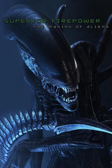 Superior Firepower : Making 'Aliens' (2003)