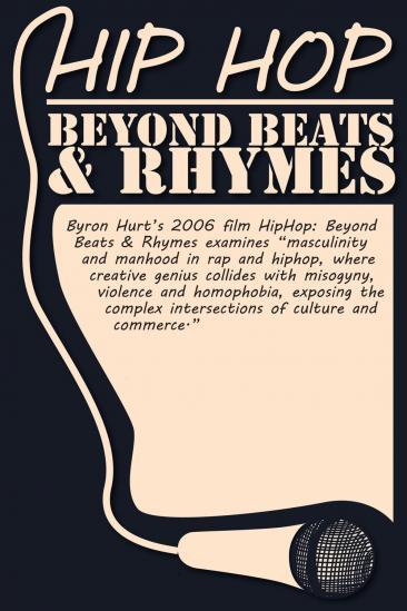 Hip-Hop: Beyond Beats & Rhymes (2006)