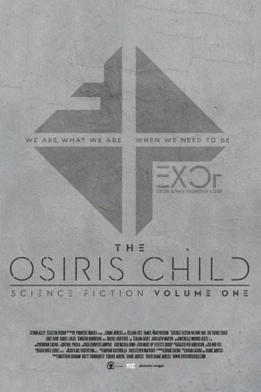 Science Fiction Volume One: The Osiris Child (2016)