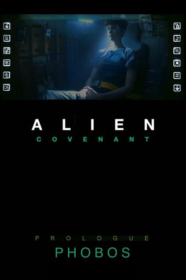 Alien: Covenant Prologue - Phobos (2017)