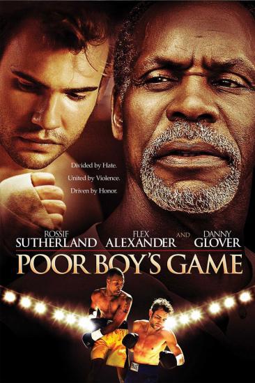 Poor Boy's Game (2007)