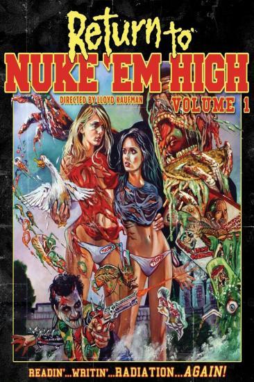 Return to Nuke 'Em High Volume 1 (2014)