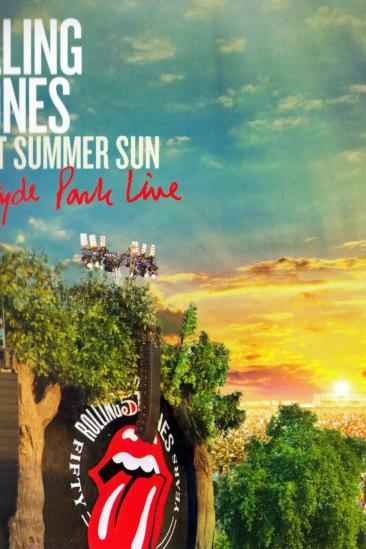 The Rolling Stones: Sweet Summer Sun - Hyde Park Live (2013)