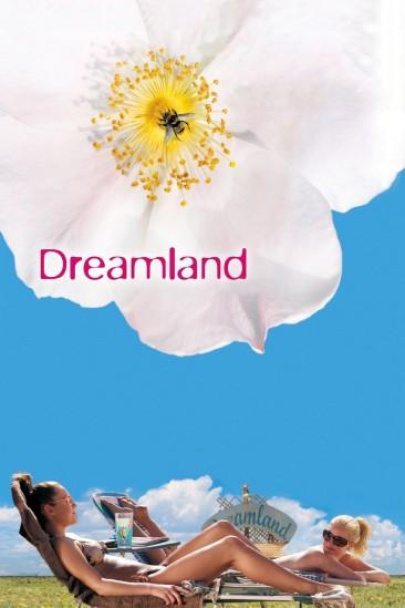 Dreamland (2006)