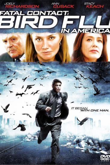 Fatal Contact: Bird Flu in America (2006)