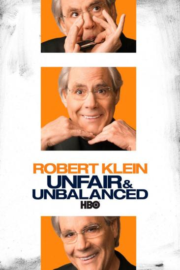 Robert Klein: Unfair & Unbalanced (2010)