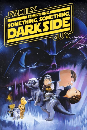 Family Guy Presents: Something, Something, Something, Dark Side (2009)