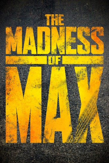 The Madness of Max (2015)