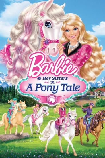 Barbie & Her Sisters in A Pony Tale (2013)