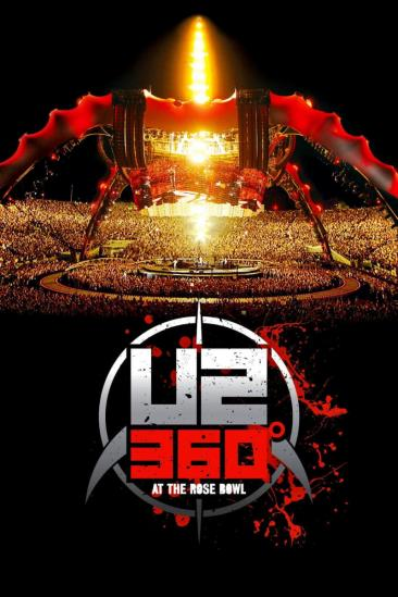U2: 360° at the Rose Bowl (2010)