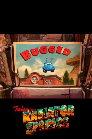 Cars Toons: Tales from Radiator Springs - Bugged (2013)