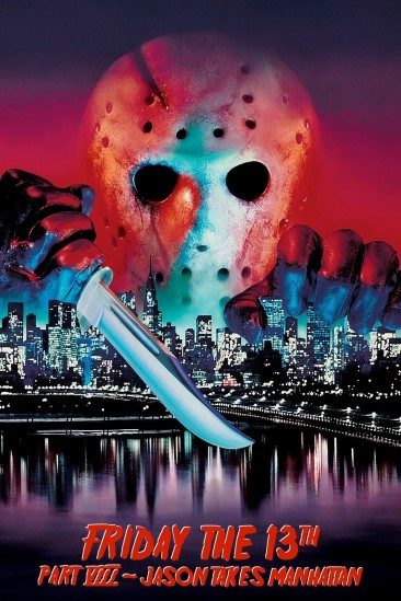 Friday the 13th Part VIII: Jason Takes Manhattan (1989)