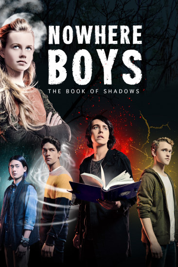 Nowhere Boys: The Book of Shadows (0000)