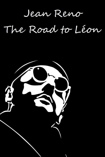 Jean Reno: The Road to 'Léon' (2005)