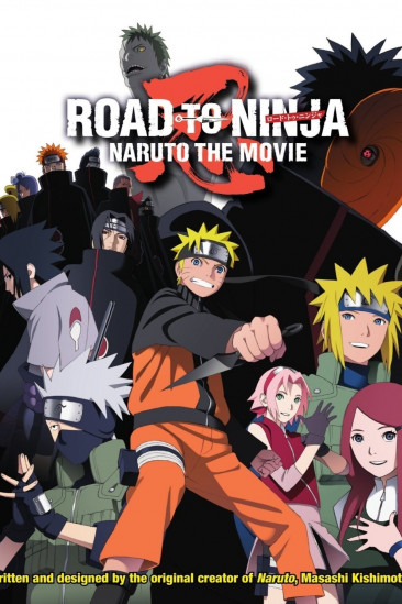 Naruto Shippuden the Movie: Road to Ninja (0000)