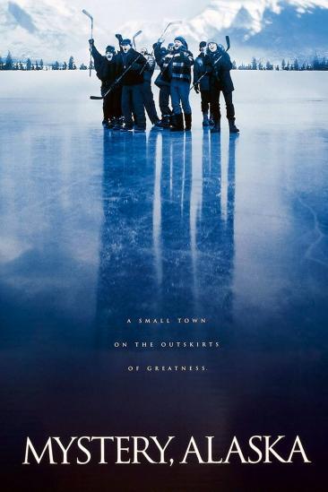 Mystery, Alaska (1999)