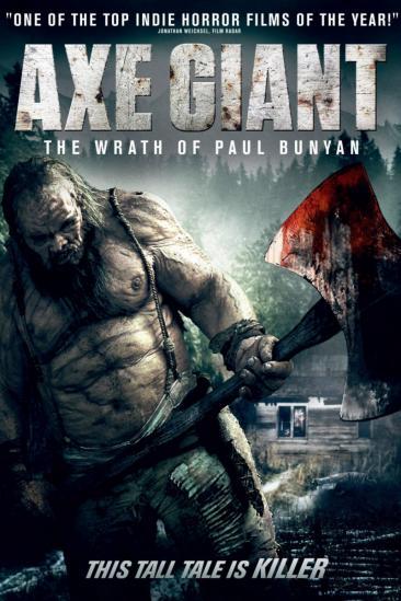 Axe Giant - The Wrath of Paul Bunyan (2013)