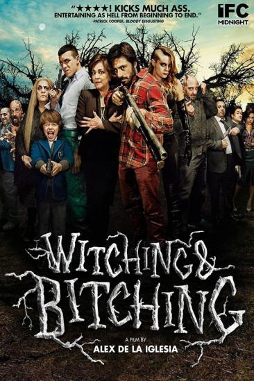 Witching & Bitching (2013)
